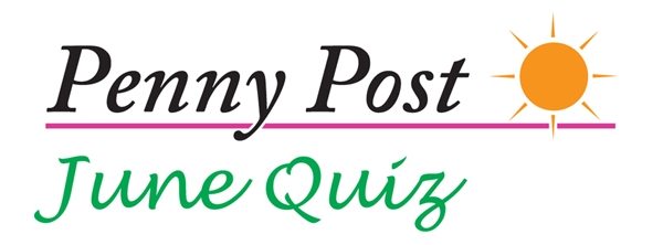 Penny Post June Quiz – the Answers