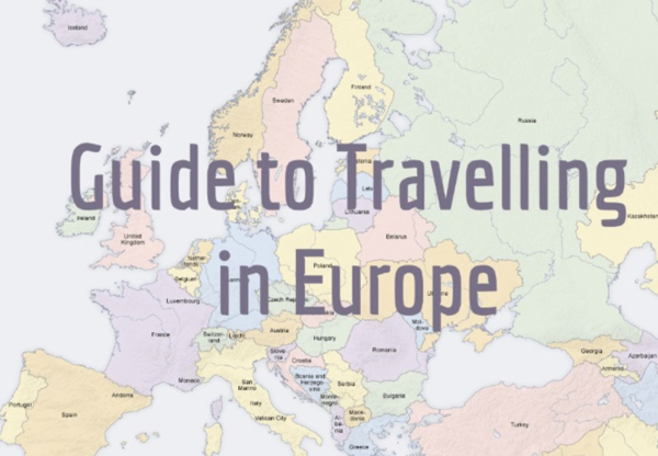 Guide to Travelling in Europe