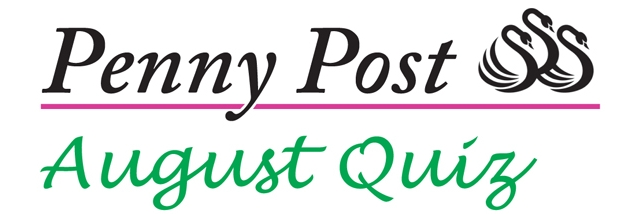 Penny Post August Quiz – the Answers