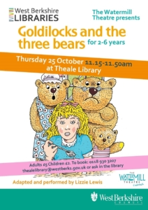 Goldilocks and the three bears @ Theale Library @ Theale Library | Theale | England | United Kingdom