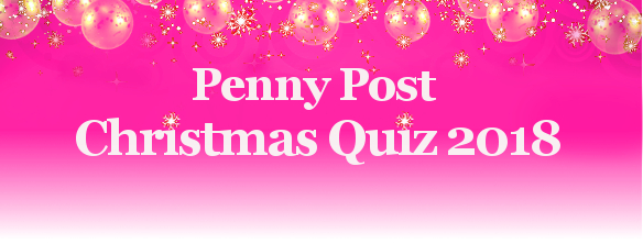 Penny Post Christmas 2018 Quiz
