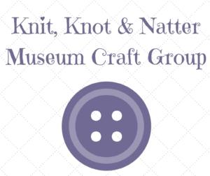 Knit, Knot & Natter @ Vale & Downland Museum | England | United Kingdom