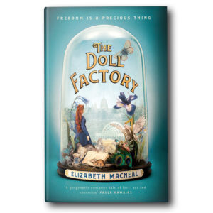 The Doll Factory: Emma from Hungerford Bookshop Talks to Author Elizabeth Macneal @ Hungerford Library