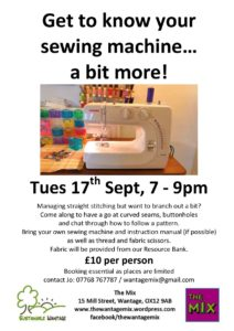Get to know your sewing machine… a bit more! @ The Mix, Wantage | England | United Kingdom