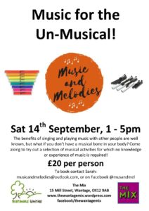 Music for the Un-Musical! @ The Mix, Wantage | England | United Kingdom
