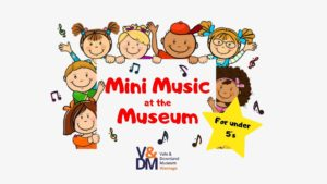 Mini Music at Vale & Downland Museum @ Vale & Downland Museum | England | United Kingdom