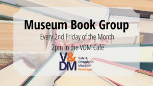 Vale & Downland Museum Book Group @ Vale & Downland Museum | England | United Kingdom