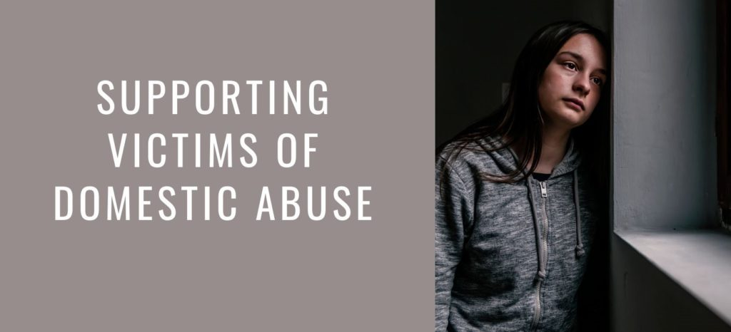 supporting victims of domestic abuse