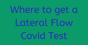 Where to get Lateral Flow Test